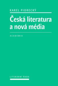 Ceska literatura a nova media