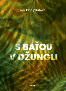 Pilatova S Batou v dzungli
